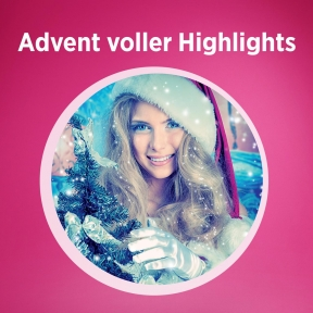 Advent voller Hightlights